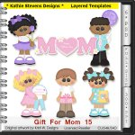 Gift For Mom Layered Templates - CU