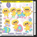 Easter Quack Ups Layered Templates - CU