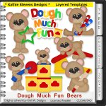 Dough Much Fun Bears Layered Templates - CU